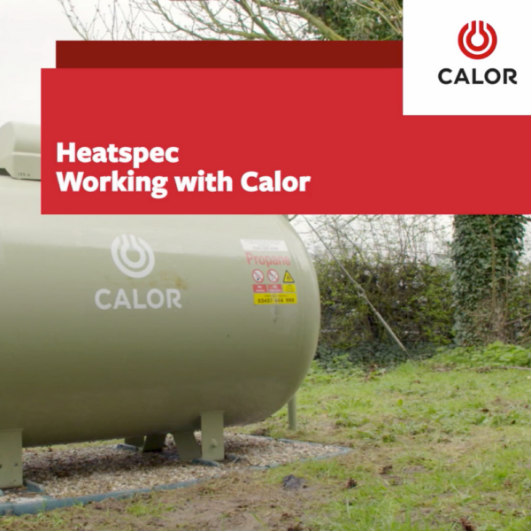 A Calor LPG tank with text saying HeatSpec working with Calor
